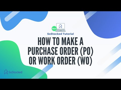 How do you make a Purchase Order (PO) or Work Order (WO)?