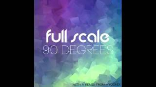 [90 Degrees EP] 1 - Full Scale - Ambient Noise (Original Mix)