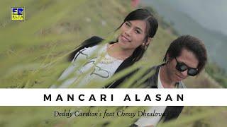 LAGU MINANG TERBARU - Deddy Cardion's feat Chessy Dhealova - Mancari Alasan (Official Music Video)