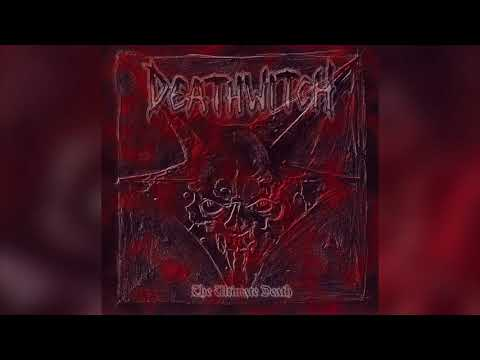 Deathwitch - The Ultimate Death (Full album HQ)