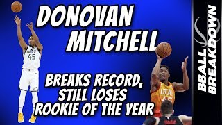 DONOVAN MITCHELL Breaks Record, STILL Loses ROY
