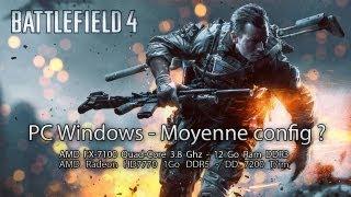 Battlefield 4 sur un PC Moyenne config ?