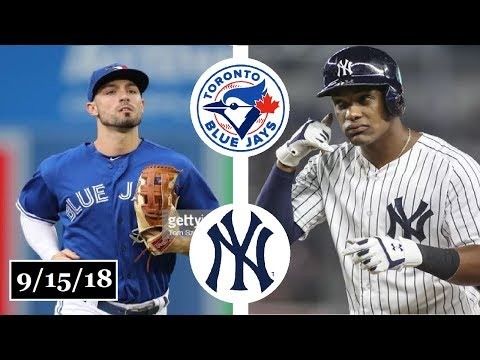 Toronto Blue Jays vs New York Yankees Highlights || September 15, 2018