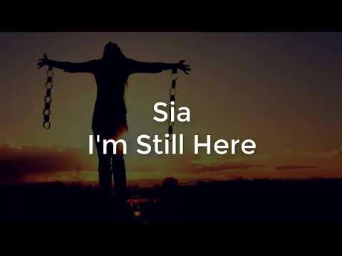 Sia - I'm Still Here   Lirik Lagu & Terjemahan