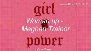 Meghan Trainor - Woman Up (sub español)