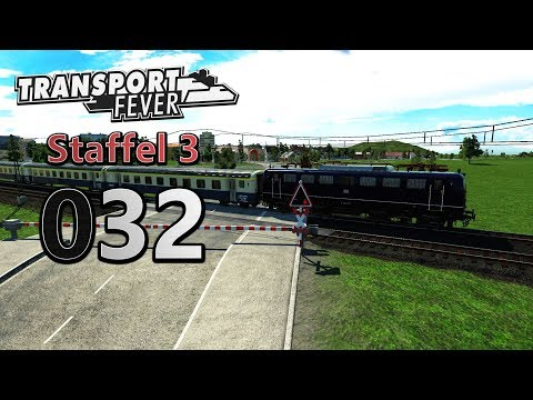 Größer und BESSER 🚆 ► [S3 032] ► Let's Play Transport Fever German