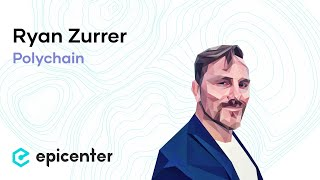 #249 Ryan Zurrer: Polychain – A Crypto Hedge Fund Success Story