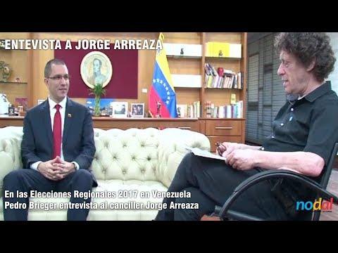 Entrevista al canciller de Venezuela Jorge Arreaza - Pedro Brieger desde Caracas