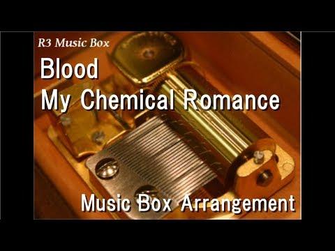 Blood/My Chemical Romance [Music Box]