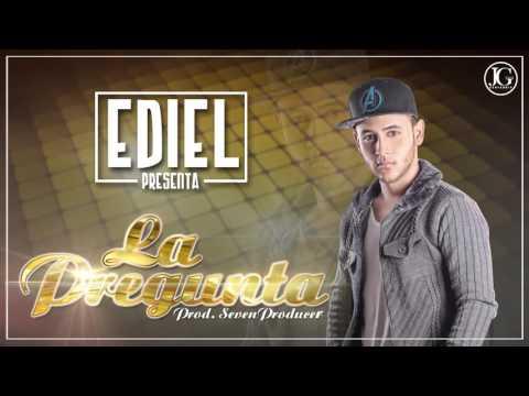 Ediel La Pregunta