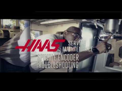 Spindle Encoder Troubleshooting - Haas Automation Service