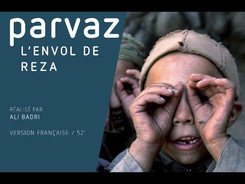 Parvaz, l'envol de Reza