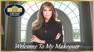 Melania® Trump's White House Makeover