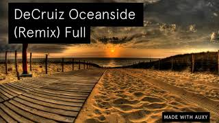 DeCruiz Oceanside (Remix) EXTENDED