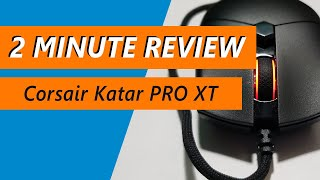 PMW3391 for $30: Corsair Katar PRO XT Gaming Mouse Review