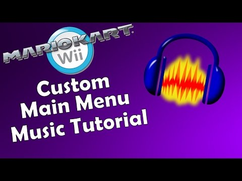 Custom Main Menu Music Tutorial for Mario Kart Wii | Quick Tutorial