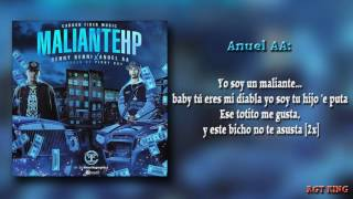 Maliante HP - Benny Benni Ft Anuel AA (Letra) HD