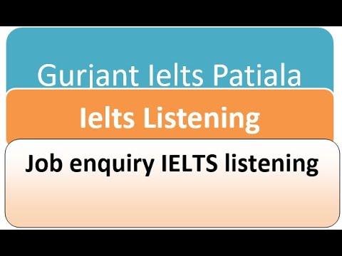 Job enquiry IELTS listening