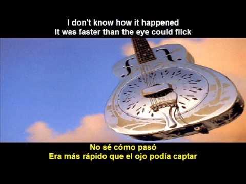 Dire Straits - Your Latest Trick (Subtitulos español - inglés)