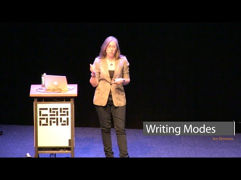 Jen Simmons | Writing Modes | CSS Day 2017