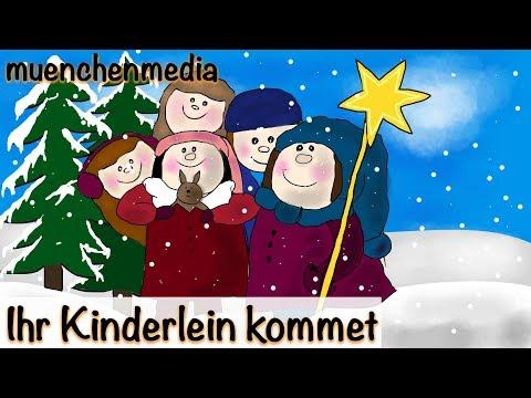 ⭐️ Ihr Kinderlein kommet - Weihnachtslieder  | Kinderlieder deutsch | muenchenmedia