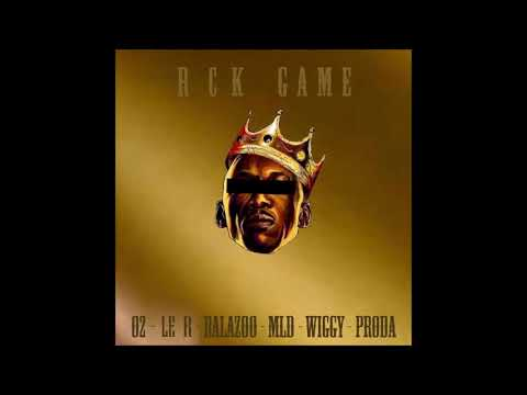 Rck game Vol.1 - (feat. O2, Le R (ron.a), Balazoo, MLD, Wiggy, Proda)