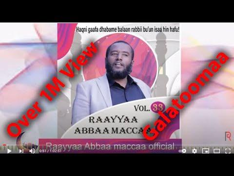 Download Raayyaa Abbaa Maccaa 33ffaa guutuu isaa new 2020