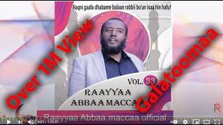 Raayyaa Abbaa Maccaa 33ffaa guutuu isaa new 2020