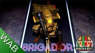 Brigador - Worthabuy?