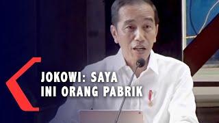 Cerita Tentang Perubahan PT PAL, Jokowi: Saya Ini Orang Pabrik!