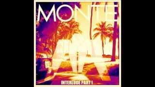 Monte - Together Interlude Part I