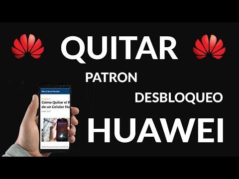 Cómo Quitar el Patrón de un Celular Huawei