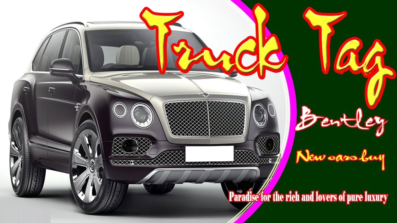 tag suv truck s the watch bentley mulliner bentayga expensive most luxurious world price