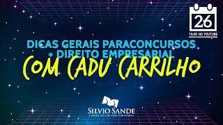 [SEMANA SEFAZ-GO 2018] DIREITO EMPRESARIAL COM CADU CARRILHO