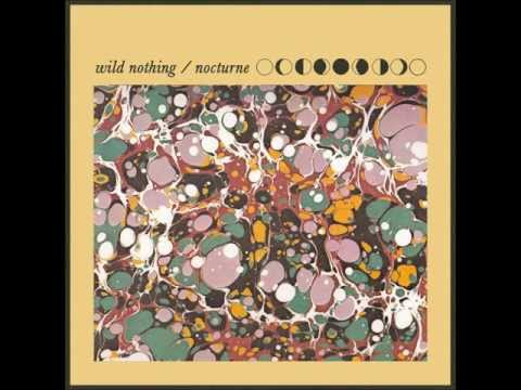 "Wild Nothing - ""Nocturne"""