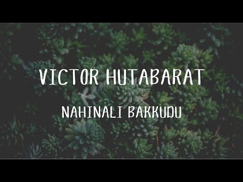 Victor Hutabarat - Nahinali Bakkudu (Official Music Video)