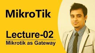 Mikrotik Bangla tutorial-03 (MTCNA) : How to mikrotik setup as Gateway