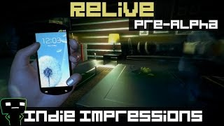 Indie Impressions - ReLive (Pre-Alpha)