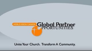 World Vision Canada: Global Partner Opportunities & Church Engagement