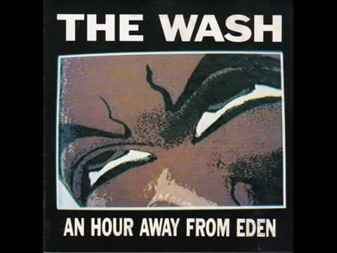 THE WASH - An hour away from Eden FULL ALBUM