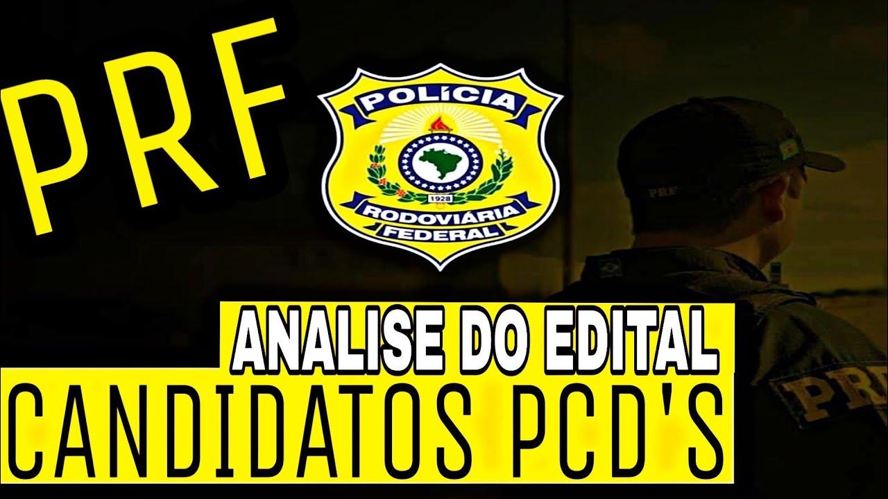 PRF - ANÁLISE DO EDITAL PARA PCD'S - YouTube