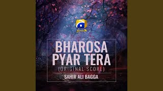 bharosa-pyar-tera-original-score