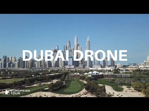 Amazing drone footage of Emirates Golf Club, Dubai | 2018 Omega Dubai Desert Classic