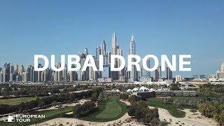 Amazing drone footage of Emirates Golf Club, Dubai | 2018 Omega Dubai Desert Classic