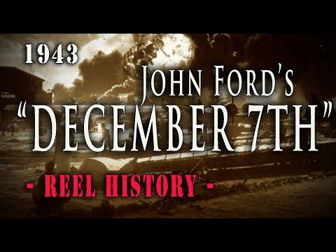 """December 7th"" John Ford's Oscar Winning Feature Film - REEL History"