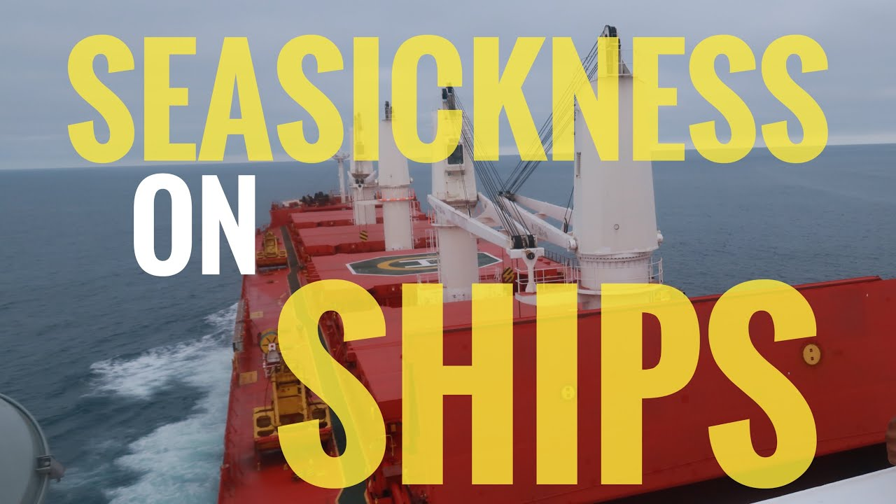 I VOMITED FOR 27 DAYS ON MY FIRST SHIP II SHOULD WE JOIN MERCHANT NAVY IF SEASICK II SEASICKHESS