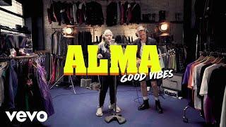 Смотреть клип Alma - Good Vibes
