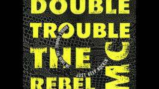 Double Trouble Just Keep Rockin