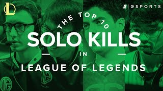 The Top 10 Solo Kills in League of Legends