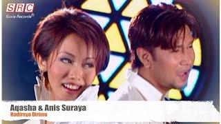 Aqasha & Anis Suraya - Hadirnya Dirimu (Official Video - HD)